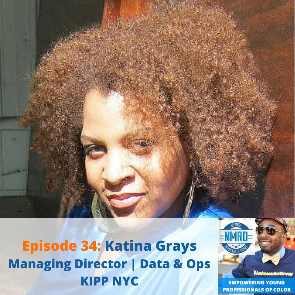 Empowering Young Professionals of color with Katina Grays
